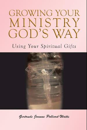 Growing Your Ministry God's Way