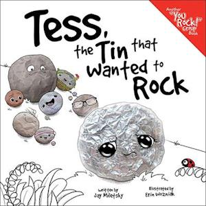 Tess, the Tin That Wanted to Rock
