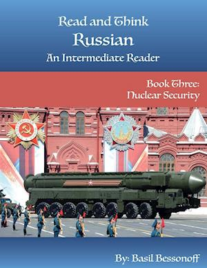 Read and Think Russian An Intermediate Reader Book Three
