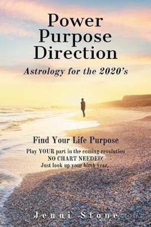 Power, Purpose, Direction