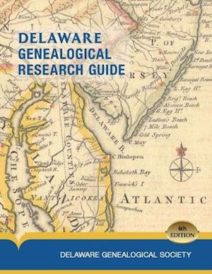Delaware Genealogical Research Guide