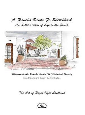 A Rancho Santa Fe Sketchbook
