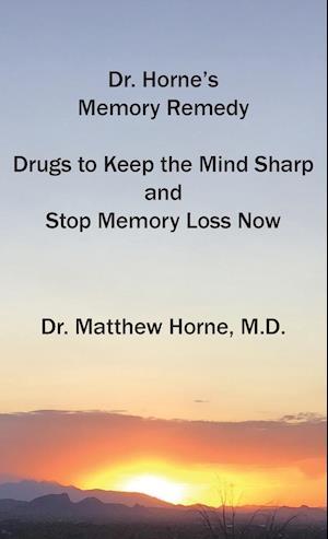 Dr. Horne's Memory Remedy