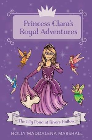 Princess Clara's Royal Adventure