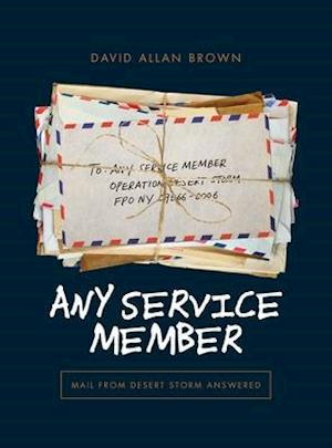 ANY SERVICE MEMBER: Mail from Desert Storm Answered