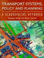 Transprot Systems, Policy and Planning: A Geographical Approach