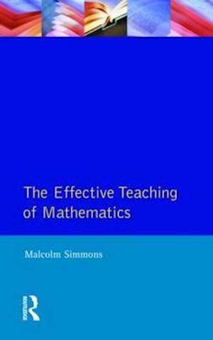 Effective Teaching of Mathematics, The