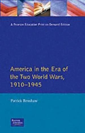 Bog, paperback The Longman Companion to America in the Era of the Two World Wars, 1910-1945 af Patrick Renshaw