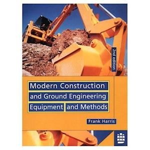 Modern Construction and Ground Enigneering Equipment and Methods