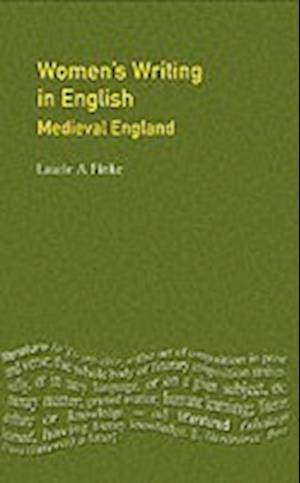 Women's Writing in English: Medieval England