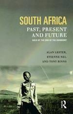 South Africa, Past, Present, and Future af Alan Lester, Etienne Nel, Tony Binns