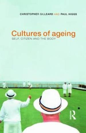 Cultures of Ageing