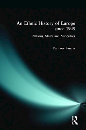An Ethnic History of Europe since 1945