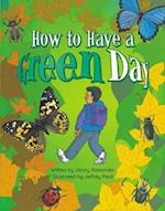 How to have a Green Day Info Trail Competent Book 6 (Literacy Land)