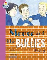 Mouse and the Bullies (Literacy Land)
