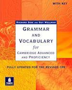 Grammar and Vocabulary for Cambridge Advanced and Proficiency (Grammar & vocabulary)