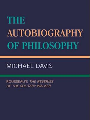 Autobiography of Philosophy af Michael Davis