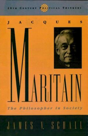 Jacques Maritain af James V. Schall