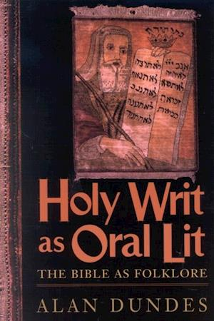 Bog, ukendt format Holy Writ as Oral Lit af Alan Dundes