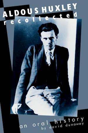 Bog, ukendt format Aldous Huxley Recollected af David King Dunaway
