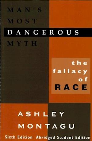 Bog, ukendt format Man's Most Dangerous Myth af Ashley Montagu