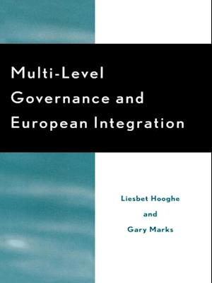 Bog, ukendt format Multi-Level Governance and European Integration af Gary Marks, Liesbet Hooghe
