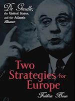Two Strategies for Europe af Frederic Bozo, Susan Emanuel