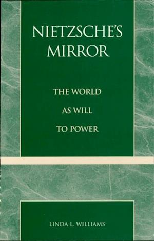 Nietzsche's Mirror af Linda L. Williams