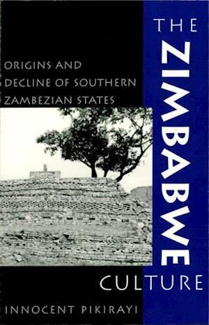 Bog, ukendt format The Zimbabwe Culture af Innocent Pikirayi