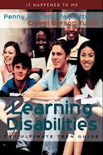 Learning Disabilities (It Happened to Me)