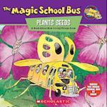 The Magic School Bus Plants Seeds (Magic School Bus)
