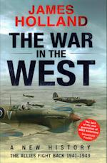 The War in the West - A New History af James Holland