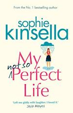 My Not So Perfect Life af Sophie Kinsella