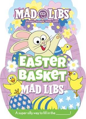 Easter Basket Mad Libs
