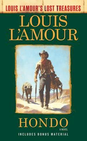 Hondo (Louis l'Amour's Lost Treasures)