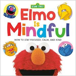 Elmo Is Mindful (Sesame Street)