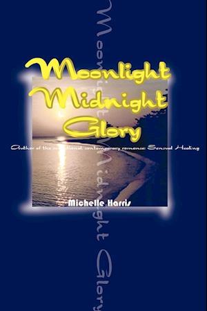 Bog, hæftet Moonlight Midnight Glory af Michelle Harris