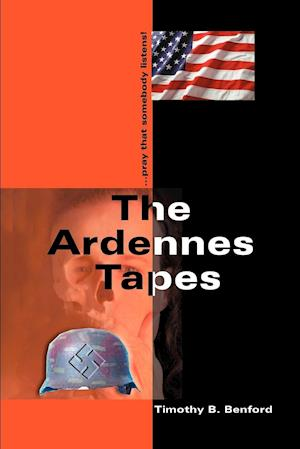 The Ardennes Tapes