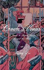 Crown of Venus: A Guide to Royal Women Around the World
