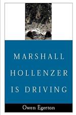 Marshall Hollenzer is Driving