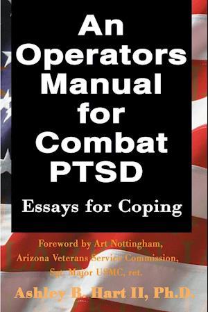 An Operators Manual for Combat PTSD