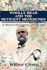 Woolly Bear and the Reticent Menehunes: A Novel of Fantasy and Faith
