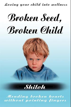 Broken Seed, Broken Child