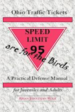 Ohio Traffic Tickets Are for the Birds: A Practical Defense Manual for Juveniles and Adults af Brian Jonathan Wolk