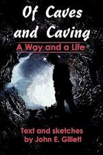 Of Caves and Caving:A Way and a Life