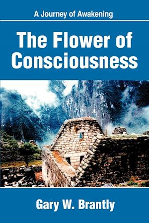 The Flower of Consciousness:A Journey of Awakening
