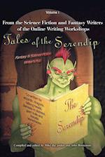 Tales of the Serendip:Volume I