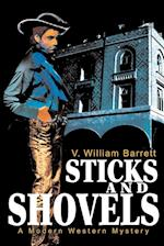 Sticks and Shovels af V. William Barrett