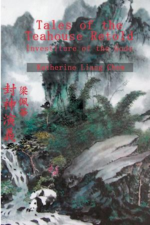 Tales of the Teahouse Retold:Investiture of the Gods