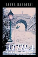 Attila: A Barbarian's Love Story